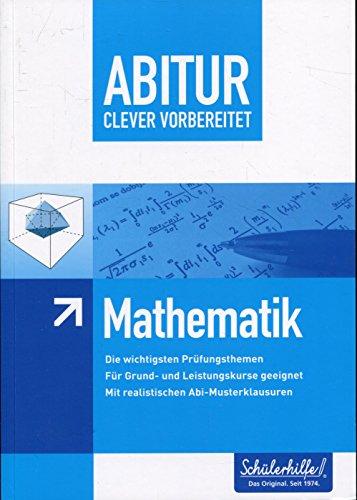 ABITUR - clever vorbereitet - Mathematik