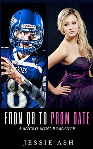 From QB to Prom Date: A Micro Mini Romance (English Edition)