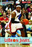 Lebron James (Basketball's Mvps)