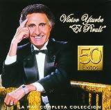 Victor Yturbe 'El Piruli' (2CDs 50 Exitos' La Mas Completa Coleccion' Universal-175590)