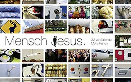 Mensch Jesus. Kartenset: 32 verblüffende Motivkarten