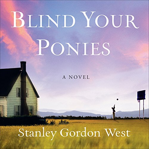 Blind Your Ponies audiobook cover art