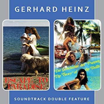 Escape to Paradise & the Story of the Dolls (Soundtrack Double Feature)