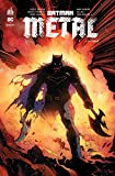 Batman métal, Tome 1 - La forge
