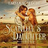 Scandal's Daughter: Rogues and Gentlemen, Book 3