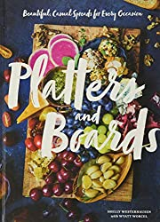 Platters & Boards cookbook for entertining