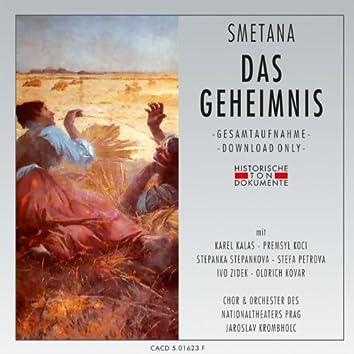 Bedrich Smetana: Das Geheimnis (Tajemstvi)