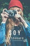 Cuaderno de apuntes, Soy Fotógrafo: Libreta de Notas Con Frases Motivadoras, Cuaderno Lineado Bonito, Diseño Original (Spanish Edition)