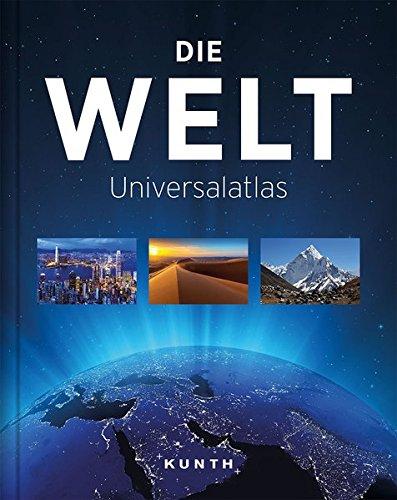 Die Welt - Universalatlas (KUNTH Weltatlanten)