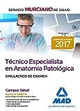 Técnico Especialista en Anatomía Patológica del Servicio Murciano de Salud. Simulacros de examen