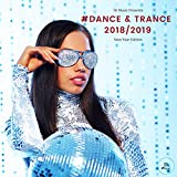 TB Music Presents #Dance & Trance 2018 / 2019 (New Year Edition) [Explicit]