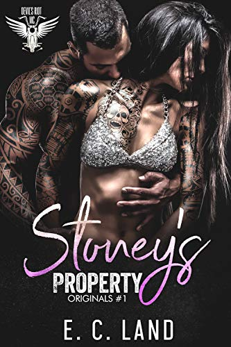Stoney's Property (Devils Riot MC: Originals Book 1)