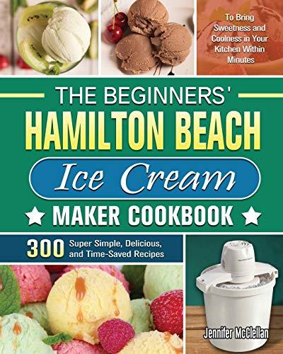 The Beginners' Hamilton Beach Ice Cream