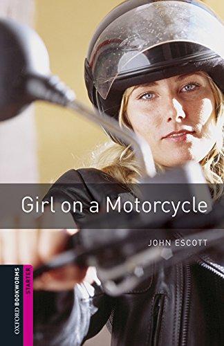 Escott, J: Oxford Bookworms Library: Starter Level:: Girl On