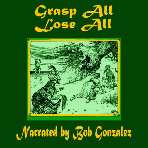Grasp All, Lose All audiobook cover art