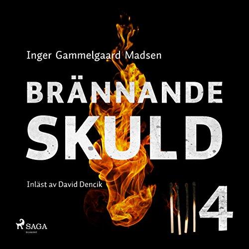 Brännande skuld 4 audiobook cover art