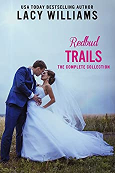 Redbud Trails Complete Collection: Eight Contemporary Romances (Lacy Williams Boxed Sets Book 2) by [Lacy Williams]
