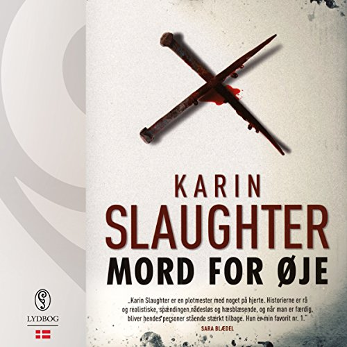 Mord for øje (Sara Linton og Grant County 1) (Danish Edition) audiobook cover art