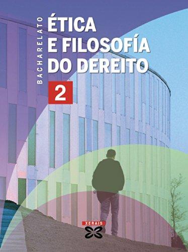 Ética e filosofía do dereito 2º bacharelato (2008) (Libros De Texto -...