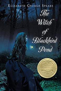 The Witch of Blackbird Pond by [Elizabeth George Speare]