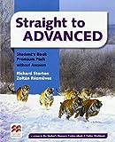 Straight to advanced. Student's book. Premium pack-key. Per le Scuole superiori (Straight to Series)