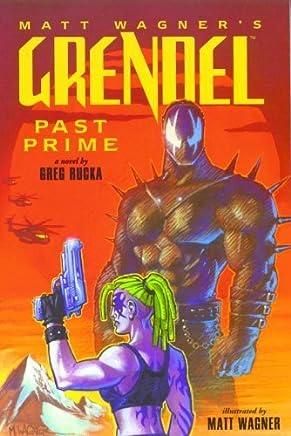 Grendel: Past Prime Illustrated Novel by Matt Wagner (18-Jul-2000) Paperback