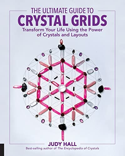The Ultimate Guide to Crystal Grids Transform Your Life Using the Power of Crystals and Layouts product image