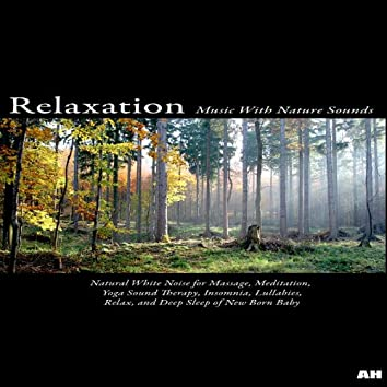 Natural White Noise for Massage, Meditation, Yoga Sound Therapy, Insomnia, Lullabies, Relax, and Deep Sleep of New Born Baby