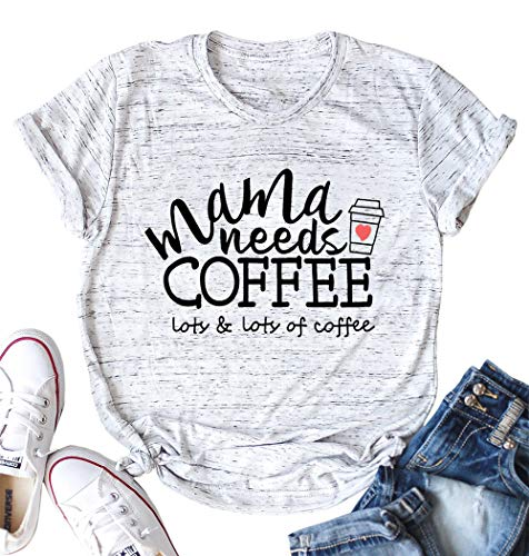 (40% OFF) Mama Needs Coffee T-Shirt $12.99 – Coupon Code