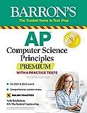 AP Computer Science Principles Premium with 6 Practice Tests (Barron's Test Prep)