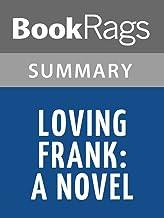 Summary & Study Guide Loving Frank: A Novel by Nancy Horan
