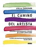 El Camino Del Artista: Un curso de descubrimiento y...
