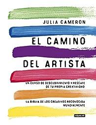 El camino del artista par JULIA CAMERON