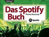 Das Spotify-Buch - Thomas Raukamp
