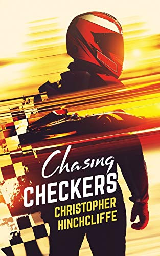 Compare Textbook Prices for Chasing Checkers 1 Edition ISBN 9780995241503 by Hinchcliffe, Christopher