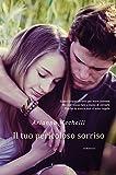 Il tuo pericoloso sorriso (Italian Edition)...