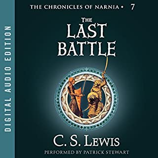 The Last Battle     The Chronicles of Narnia              Written by:                                                                                                                                 C.S. Lewis                               Narrated by:                                                                                                                                 Patrick Stewart                      Length: 4 hrs and 49 mins     20 ratings     Overall 4.7