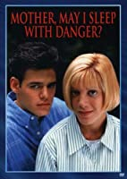 Mother May I Sleep With Danger [DVD]