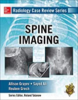 Spine Imaging (Radiology Case Review)
