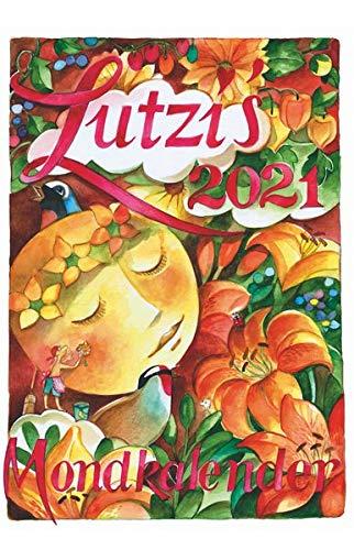 Lutzis Mondkalender kurz 2021: Andrea Lutzenberger