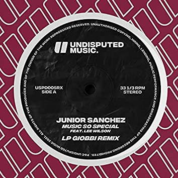 Music So Special (feat. Lee Wilson) [LP Giobbi Remix]