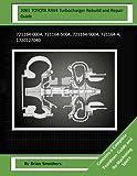 2001 TOYOTA RAV4 Turbocharger Rebuild and Repair Guide: 721164-0004, 721164-5004, 721164-9004, 721164-4, 1720127040
