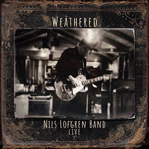 Nils Lofgren Band: Weathered (Double cd)