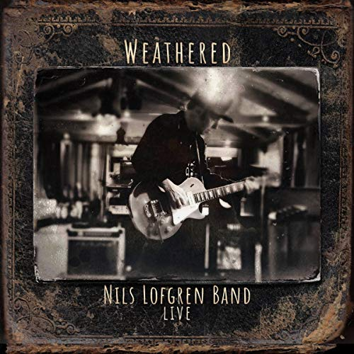 Nils Lofgren Band: Weathered (Double CD) Image