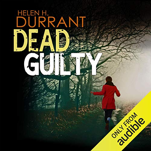 Dead Guilty: Calladine and Bayliss, Book 9