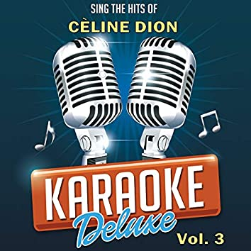 Sing The Hits Of Céline Dion, Vol. 3