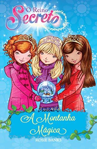 O reino secreto - A montanha mágica - Livro 5: Volume 5