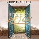 Una vida mejor [A Better Life] audiobook cover art