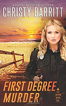 First Degree Murder - Book  of the Lantern Beach Universe
