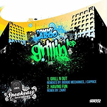 Grillin' EP